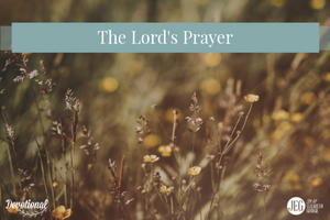 The Lord's Prayer by Elizabeth and Jim George