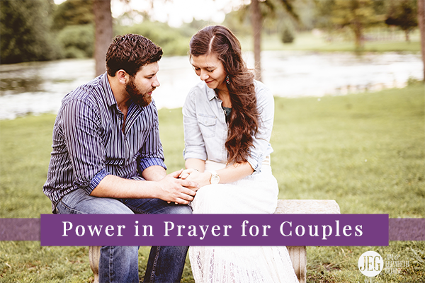 Power in Prayer for Couples