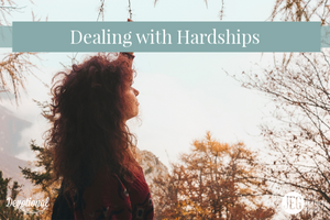 Dealing with Hardship
