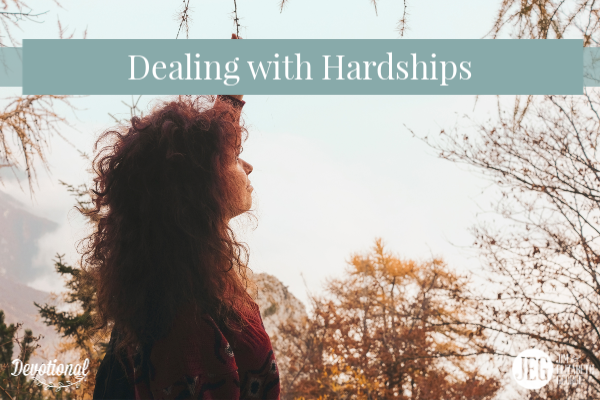 Dealing with Hardships