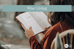 Practicing Wise Living