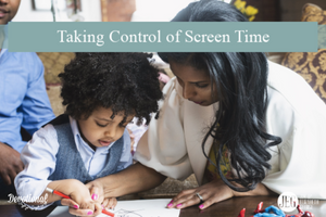 Taking Control of Screen Time by Elizabeth George