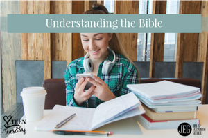 Understanding the Bible - Teen Tuesday