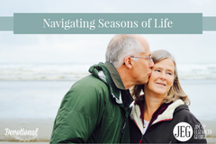Navigating Seasons of Life