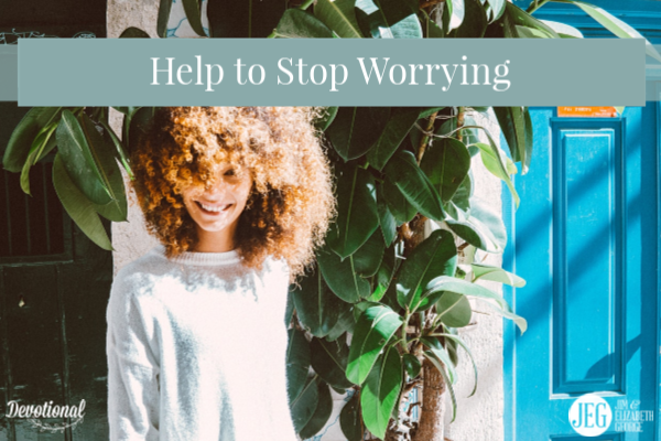 Help to Stop Worrying
