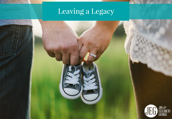 Leaving a Legacy for Your Family