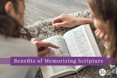 The Benefits of Memorizing Scripture