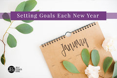 Setting Goals Each New Year