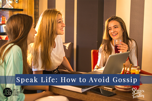 elizabeth-george speak-life-how-to-avoid-gossip