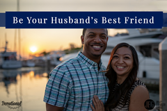 3 Ways to Become Best Friends With Your Husband