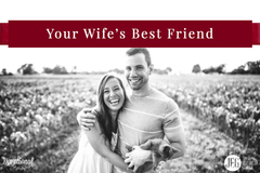 Your Wife's Best Friend