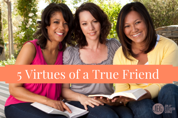 5 Virtues of a True Friend