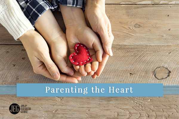 Parenting the Heart
