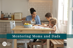 Mentoring Moms and Dads