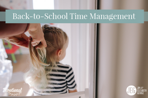 Back-to-school time-management elizabeth-george jim-george