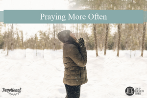 Praying More Often by Elizabeth George