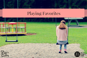 Playing Favorites – Teen Tuesday