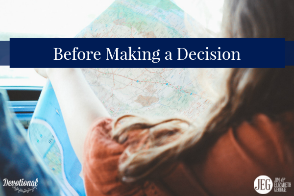 Before making a decision