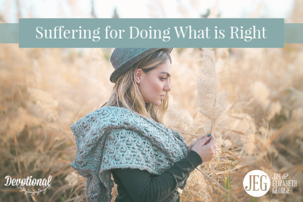 Suffering for Doing What is Right by Elizabeth George