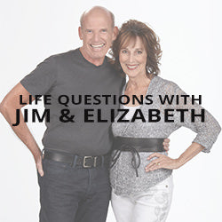 Life Questions with Jim & Elizabeth