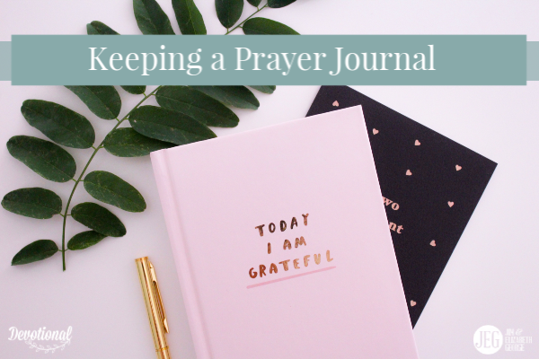 Keeping a Prayer Journal—Teen Tuesday