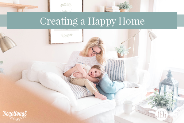 Creating-a-Happy-Home by Elizabeth-George
