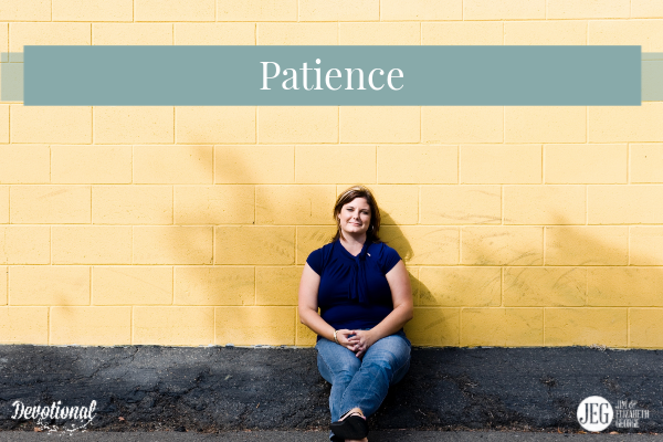 Putting on a Heart of Patience by Elizabeth George