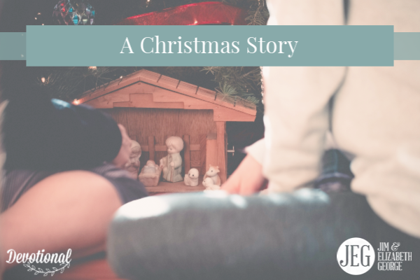 The Christmas Story by Elizabeth George