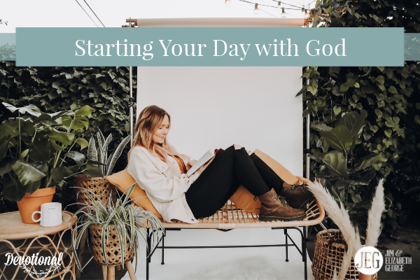 Starting Your Day With God