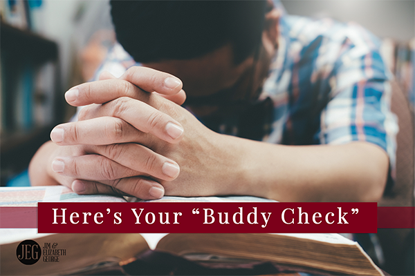 """Husbands, Here's Your """"Buddy Check"""" by Jim George"""