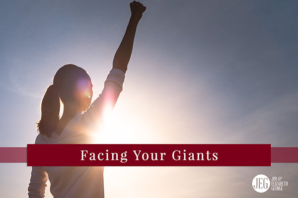 Facing Your Giants by Elizabeth George
