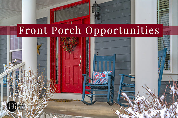 Front Porch Opportunities