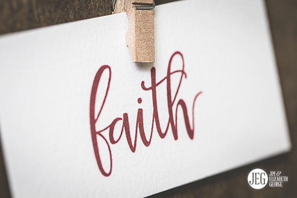 3 Steps to Trust God and Increase Faith by Elizabeth George