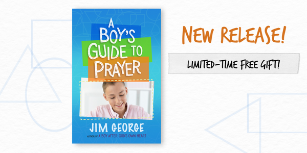 A Boy's Guide to Prayer - Free Gift