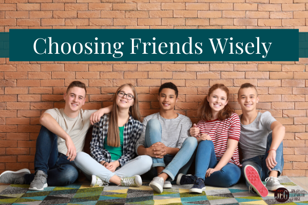 elizabeth-george choosing-friends-wisely