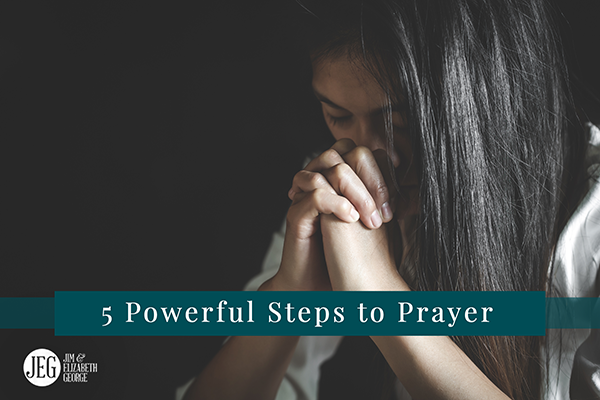 elizabeth-george five-simple-but-powerful-steps-to-prayer