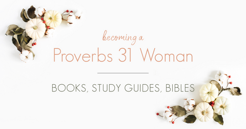 elizabeth-george proverbs-31-woman