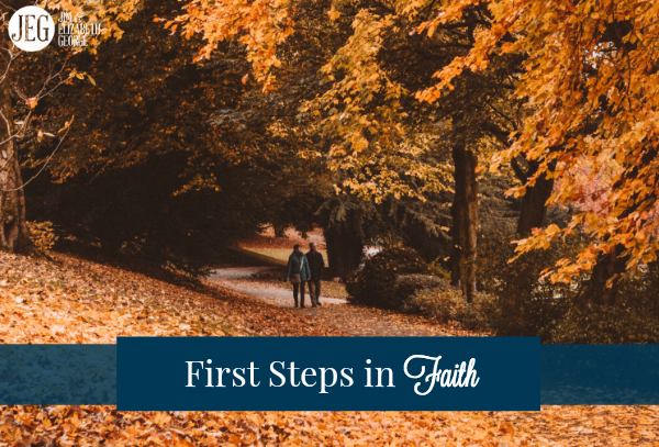 first steps in faith