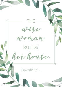 The Wise Woman Builds Her House (Printable)