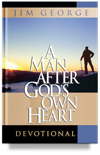 A Man After God's Own Heart Devotional (Previous Edition) by Jim George