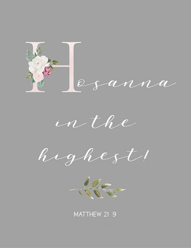 Hosanna in the Highest (Printable)