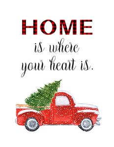 Home is Where Your Heart Is - Holiday (Printable)