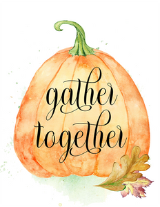 Gather Together Printable
