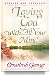 loving-god-with-all-your-mind-by-elizabeth-george