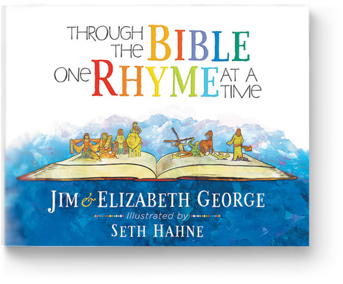 Through the Bible One Rhyme at a Time by Jim and Elizabeth George