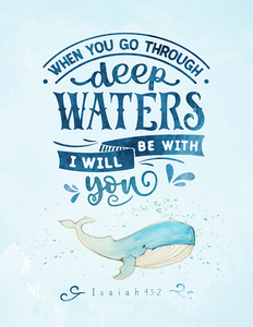 When You Go Through Deep Waters (Children's Printable)