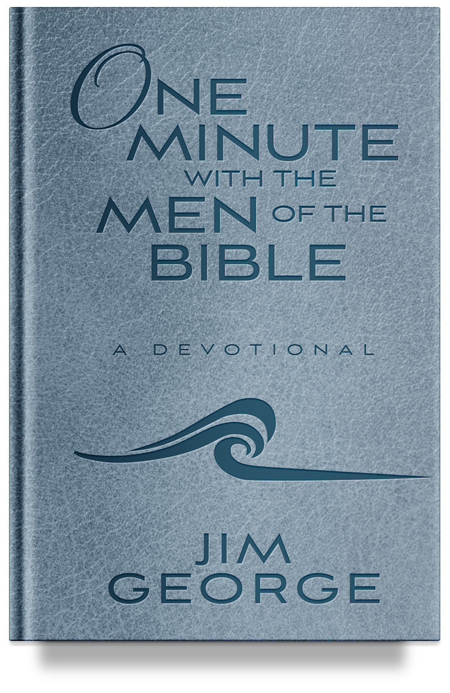 One Minute with the Men of the Bible By Jim George