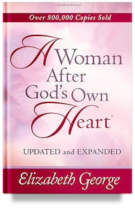 A Woman After God's Own Heart (Previous Edition)