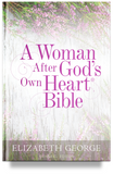 A Woman After God's Own Heart Bible by Elizabeth George