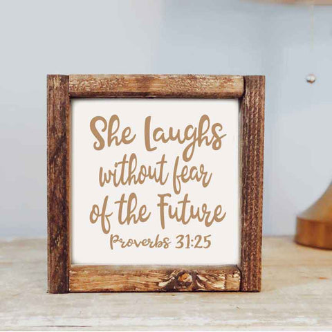 7 x 7  She laughs Proverbs 31